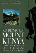 No Picnic On Mount Kenya A Daring Escape A Perilous Climb