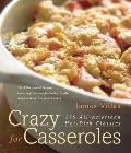 Crazy for Casseroles 275 All American Hot Dish Classics