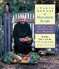 Twelve Months of Monastery Salads 200 Divine Recipes for All Seasons