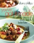 Youve Got It Made Deliciously Easy Meals to Make Now & Bake Later