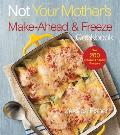 Not Your Mothers Make Ahead & Freeze Cookbook