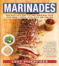 Marinades: The Quick-Fix Way to Turn Everyday Food Into Exceptional Fare, with 400 Recipes