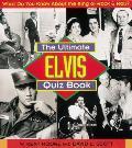 Ultimate Elvis Quiz Book Presley