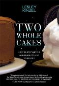 Two Whole Cakes How to Stop Dieting & Learn to Love Your Body