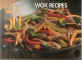 The Best 50 Wok Recipes