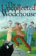 Uncollected Wodehouse