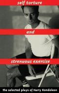 Self Torture and Strenuous Exercise
