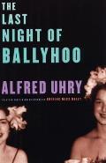 Last Night Of Ballyhoo