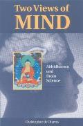 Two Views of Mind: Abhidharma & Brain Science