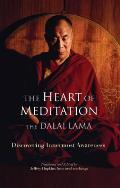 Heart of Meditation Discovering Innermost Awareness