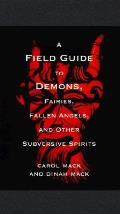 Field Guide To Demons Fairies Fallen Angels