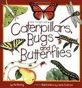 Caterpillars, Bugs and Butterflies: Take-Along Guide