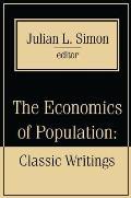 The Economics of Population: Key Classic Writings