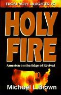 From holy laughter to holy fire America on the edge of revival