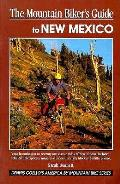 Mountain Bikers Guide To New Mexico