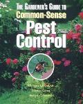 Gardeners Guide To Common Sense Pest Control