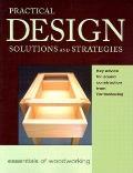 Practical Design Solutions & Strategies