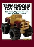 Tremendous Toy Trucks With Step By Step