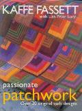 Passionate Patchwork Over 20 Original Qu