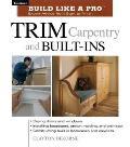 Trim Carpentry & Built Ins