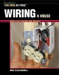 Wiring A House Revised & Updated 2nd Edition