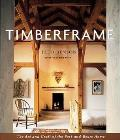 Timberframe The Art & Craft Of The Post