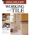 Build Like A Pro Working With Tile