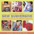 Sew Subversive Down & Dirty DIY for the Fabulous Fashionista