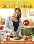 Quick Fix Meals 200 Simple Delicious Recipes to Make Mealtime Easy