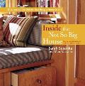 Inside the Not So Big House Discovering the Details That Bring a Home to Life