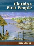 Floridas First People 12000 Years of Human History
