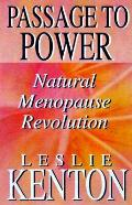 Passage To Power Natural Menopause Revol