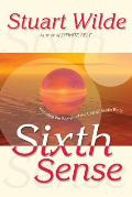 Sixth Sense Including the Secrets of the Etheric Subtle Body