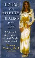 Healing Your Appetite Healing Your Life