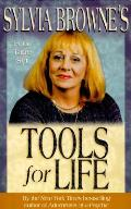 Sylvia Brownes Tools For Life