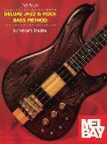Mel Bay's Deluxe Jazz & Rock Bass Method