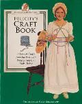 American Girl Felicitys Craft Book