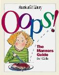 American Girls Oops The Manners Guide For Girls