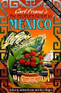 Peoples Guide To Mexico 10th Edition