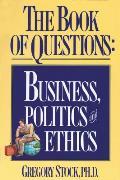 Book of Questions Business Politics & Ethics