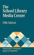 The School Library Media Center Fifth Edition