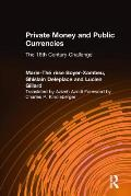 Private Money & Public Currencies The 16th Century Challenge