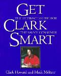 Get Clark Smart The Ultimate Guide For The
