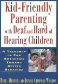 Kid Friendly Parenting with Deaf & Hard of Hearing Children