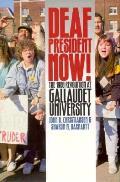 Deaf President Now The 1988 Revolution
