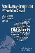 Signed Language Interpretation and Translation Research; select papers