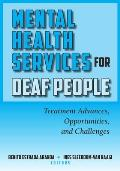 Mental Health Services for Deaf People: Treatment Advances, Opportunities, and Challenges