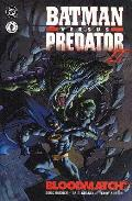 Batman Versus Predator II Bloodmatch