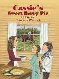 Cassie's Sweet Berry Pie: A Civil War Story