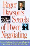 Roger Dawsons Secrets Of Power Negotiati